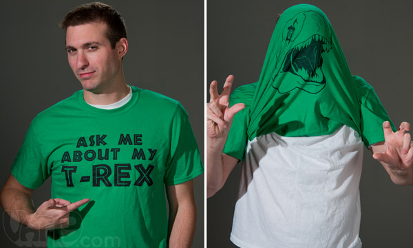 Ask Me About My T-Rex Shirt is a pull over your head shirt.
