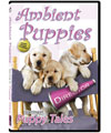 Ambient Puppies DVD