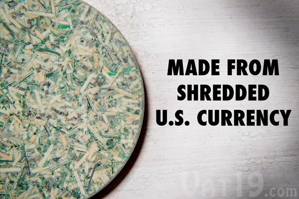 Coasters are made from out-of-circulation United States currency.