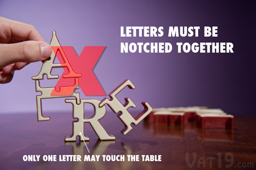 To start a Konexi tower, only one letter may touch the base. Letters must always notch together.